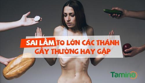 cach-tang-can-nguoi-gay-an-that-nhieu-sai-lam-to-lon-cac-thanh-gay-thuong-hay-gap-phai