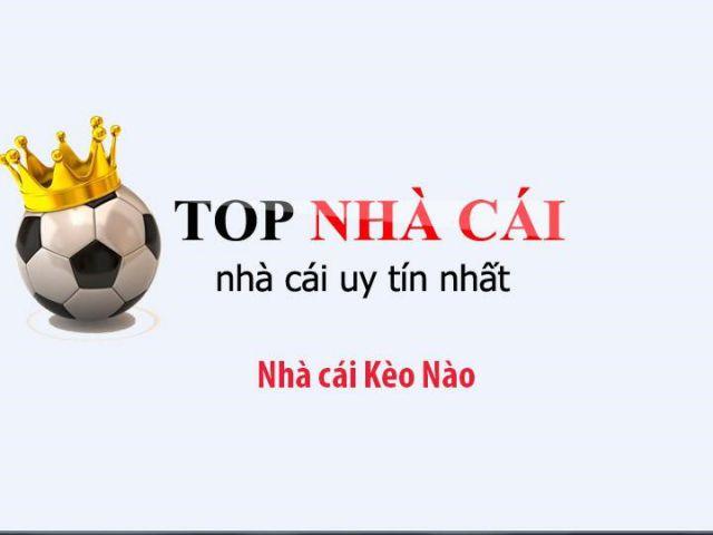 keo-nao-top-keo-nha-cai-uy-tin-chat-luong-nhat-2020